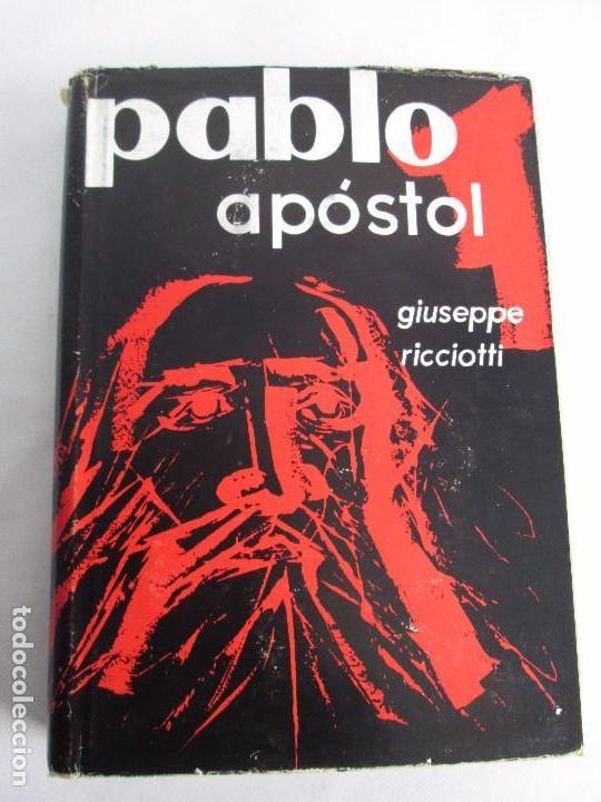 Libros de segunda mano: PABLO APOSTOL. GIUSEPPE RICCIOTTI. EDITORIAL CONMAR 1950. VER FOTOGRAFIAS ADJUNTAS - Foto 6 - 113010259