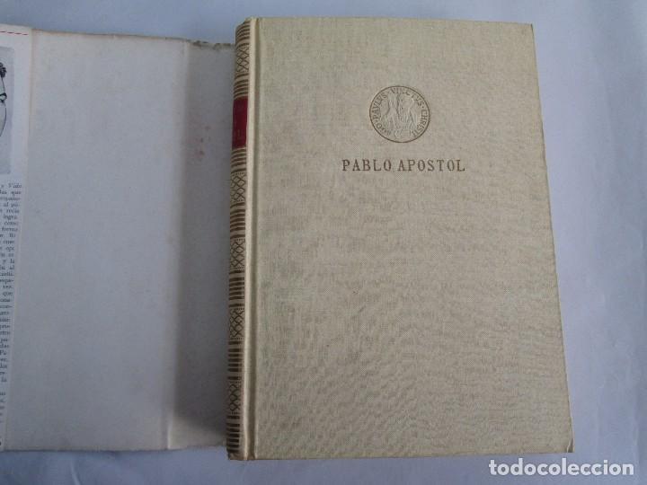 Libros de segunda mano: PABLO APOSTOL. GIUSEPPE RICCIOTTI. EDITORIAL CONMAR 1950. VER FOTOGRAFIAS ADJUNTAS - Foto 7 - 113010259