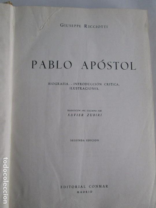 Libros de segunda mano: PABLO APOSTOL. GIUSEPPE RICCIOTTI. EDITORIAL CONMAR 1950. VER FOTOGRAFIAS ADJUNTAS - Foto 9 - 113010259