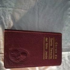 Libros de segunda mano: OBRAS DE SANTA TERESITA DEL NIÑO JESÚS BUEN ESTADO. Lote 113045584