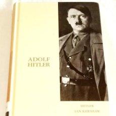 Libros de segunda mano: HITLER; IAN KERSHAW - ABC 2003. Lote 113157767