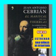 Libros de segunda mano: EL MARISCAL DE LAS TINIEBLAS - JUAN ANTONIO CEBRIÁN - VERDADERA HISTORIA BARBA AZUL GILLES DE RAIS. Lote 113212215