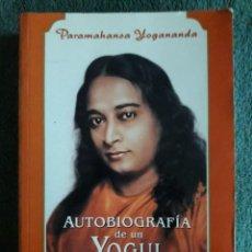 Libros de segunda mano: AUTOBIOGRAFIA DE UN YOGUI / PARAMAHANSA YOGANANDA / EDI. KOSSUTH / 1ª EDICIÓN 1999. Lote 113212271