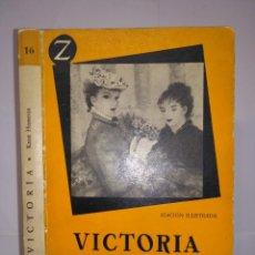 Libros de segunda mano: VICTORIA UNA HISTORIA DE AMOR 1956 KNUT HAMSUN 1ª EDICIÓN EDITORIAL JUVENTUD Nº 16 . Lote 113279675