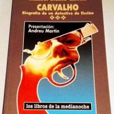 Libros de segunda mano: CARVALHO BIOGRAFÍA DE UN DETECTIVE DE FICCIÓN; MANUEL BLANCO CHIVITE - VOSA, 1ª EDICIÓN 1997. Lote 113391759