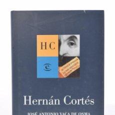 Libros de segunda mano - HERNÁN CORTÉS - VACA DE OSMA, José Antonio - 113743208