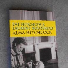 Libros de segunda mano: ALMA HITCHCOCK. Lote 114285127