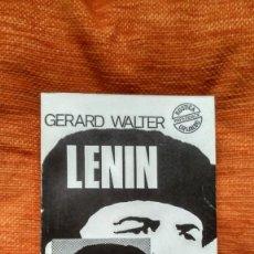 Libros de segunda mano: LENIN. GERARD WALTER. ED. GRIJALBO. 1967.. Lote 114498891