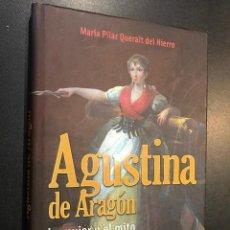 Libros de segunda mano: AGUSTINA DE ARAGÓN. LA MUJER Y EL MITO. Lote 114511095