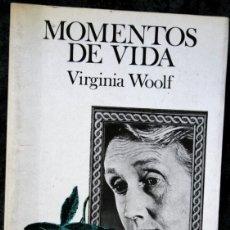 Libros de segunda mano: MOMENTOS DE VIDA - WOOLF, VIRGINIA - LUMEN. Lote 114579035