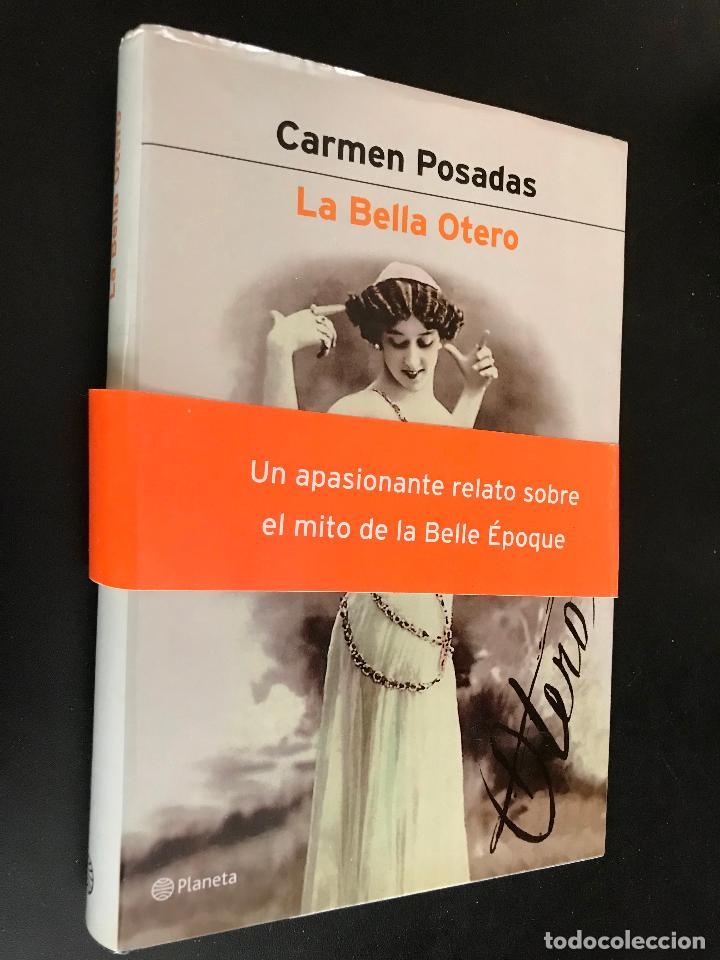 LA BELLA OTERO, CARMEN POSADAS (Libros de Segunda Mano - Biografías)