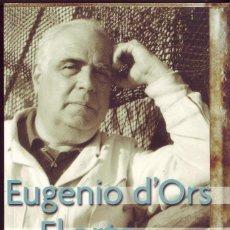 Libros de segunda mano: EUGENIO D ORS EL ARTE Y LA VIDA. ANTONIO GONZALEZ. FONDO DE CULTURA ECONOMICA DE ESPAÑA. 2011,. Lote 115027143