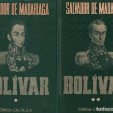 Libros de segunda mano: SALVADOR DE MADARIAGA - BOLIVAR 2 TOMOS / ESPASA-CALPE / MUNDI-3077. Lote 115540831