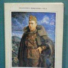 Libros de segunda mano: EL LEGIONARIO SEBASTIAN VILA OLARIA. FRANCISCO BISQUERRA VILA. Lote 115607319