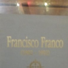Libros de segunda mano: FRANCISCO FRANCO 1892 - 1992 EDICIÒN FASCIMIL Y RECUERDOS. Lote 115613395