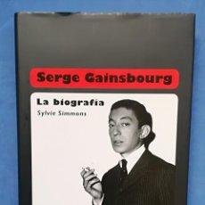 Libros de segunda mano: ENVÍO GRATIS. SYLVIE SIMMONS. SERGE GAINSBOURG. LA BIOGRAFÍA. . Lote 115623859