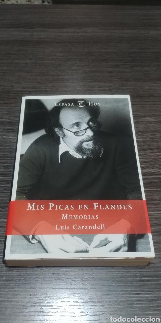 MIS PICAS EN FLANDES MEMORIAS LUIS CARANDELL ESPASA (Libros de Segunda Mano - Biografías)