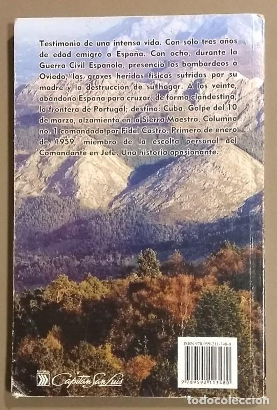 Libros de segunda mano: Ni gallego ni asturiano.Cubano y rebelde. Memorias del General de División Pedro García Peláez. 2010 - Foto 2 - 115627375
