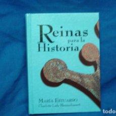 Libros de segunda mano: MARIA ESTUARDO - REINAS PARA LA HISTORIA - CHARLOTTE LADY - CLUB DEL LIBRO 2015. Lote 115741775