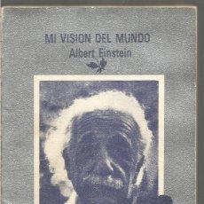 Libros de segunda mano: ALBERT EINSTEIN. MI VISION DEL MUNDO. TUSQUETS CUADERNOS INFIMOS. Lote 116134867