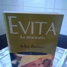 Libros de segunda mano: 118-EVITA , LA BIOGRAFIA, JOHN BARNES, 1997. Lote 116730111