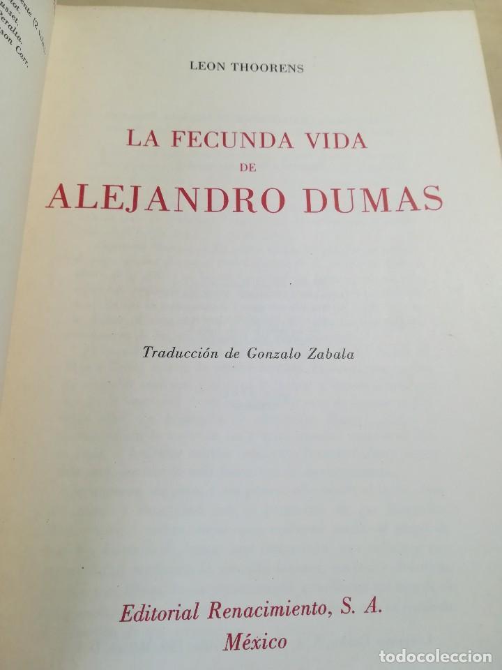 Libros de segunda mano: La fecunda vida de Alejandro Dumas--Leon Thoorens-Editorial Renacimiento-1º edición-1960 - Foto 4 - 117093095