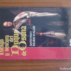 Libros de segunda mano: RIESGO Y VENTURA DEL DUQUE DE OSUNA ANTONIO MARICHALAR. Lote 117249859