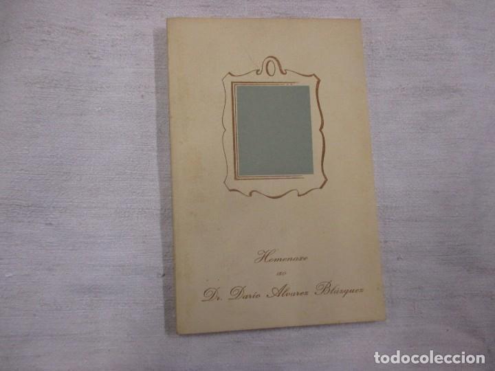 GALICIA - HOMENAXE AO DR DARIO ALVAREZ BLAZQUEZ - VIGO 1980 115PAG 21CM (Libros de Segunda Mano - Biografías)