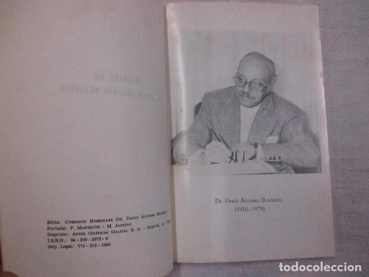 Libros de segunda mano: GALICIA - HOMENAXE AO DR DARIO ALVAREZ BLAZQUEZ - VIGO 1980 115PAG 21CM - Foto 2 - 117768827