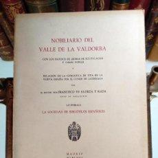 Libros de segunda mano: NOBILIARIO DEL VALLE DE LA VALDORBA - DOCTOR DON FRANCISCO DE ELORZA Y RADA - MADRID - 1958 - . Lote 117910899