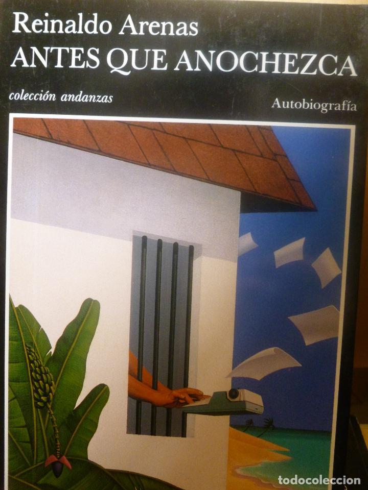 ANTES QUE ANOCHEZCA. AUTOBIOGRAFÍA TUSQUETS, REINALDO ARENAS, TAPA BLANDA. CONDICIÓN: BIEN (Libros de Segunda Mano - Biografías)