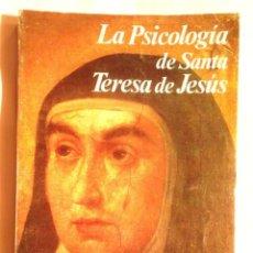 Libros de segunda mano: LA PSICOLOGÍA DE SANTA TERESA DE JESÚS JOSÉ MARÍA POVEDA 1984 1A ED RIALP. Lote 118305183