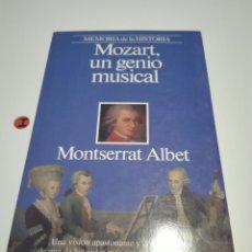 Libros de segunda mano: MOZART, UN GENIO MUSICAL. MONSERRAT ALBET.. Lote 118711700