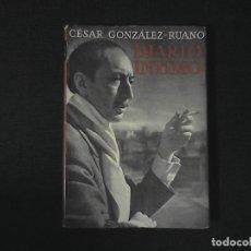 Libros de segunda mano: CESAR GONZALEZ-RUANO DIARIO INTIMO. Lote 119132987