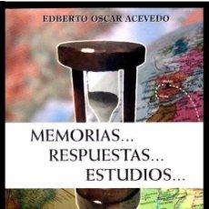 Libros de segunda mano: B554 - MEMORIAS RESPUESTAS ESTUDIOS. EDBERTO OSCAR ACEVEDO. FUNDADOR DE REVISTA AMERICANA. ARGENTINA. Lote 119625583