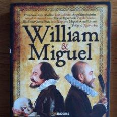 Libros de segunda mano: WILLIAM & MIGUEL, GUÍA INTEGRAL PARA SABERLO TODO DE SHAKESPEARE Y CERVANTES / FRANCISCO PÉREZ ABELL. Lote 119853939