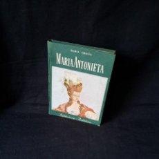 Libros de segunda mano: MARIA GRACIA - MARIA ANTONIETA - BIBLIOTECA BILLIKEN - ATLANTIDA SEGUNDA EDICION 1955. Lote 119923715