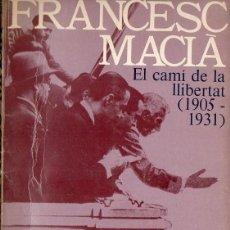 Libros de segunda mano: ENRIC JARDÍ : FRANCESC MACIÀ EL CAMÍ DE LA LLIBERTAT 1905-1931 (AYMÀ, 1977) EN CATALÁN. Lote 119982523