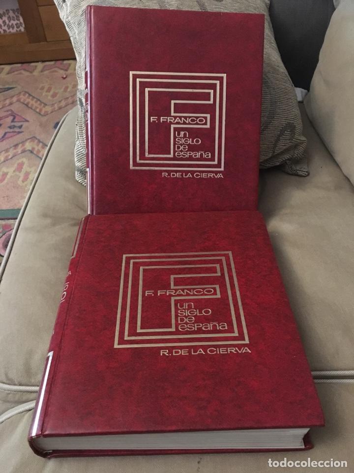 F. FRANCO UN SIGLO DE ESPAÑA (Libros de Segunda Mano - Biografías)