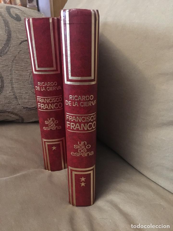 Libros de segunda mano: F. FRANCO UN SIGLO DE ESPAÑA - Foto 3 - 120277407
