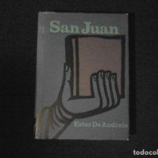 Libros de segunda mano: SAN JUAN ESTER DE ANDREIS DESTINO. Lote 120465771