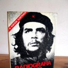 Libros de segunda mano: RADIOGRAFÍA DEL CHE. SALGADO, ENRIQUE. DOPESA. 6 ª ED. ILUSTRADA 1978.. Lote 120700407