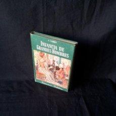 Libros de segunda mano: EDUARDO CARRIO - INFANCIA DE GRANDES HOMBRES - BIBLIOTECA BILLIKEN - ATLANTIDA CUARTA EDICION 1958. Lote 120902475