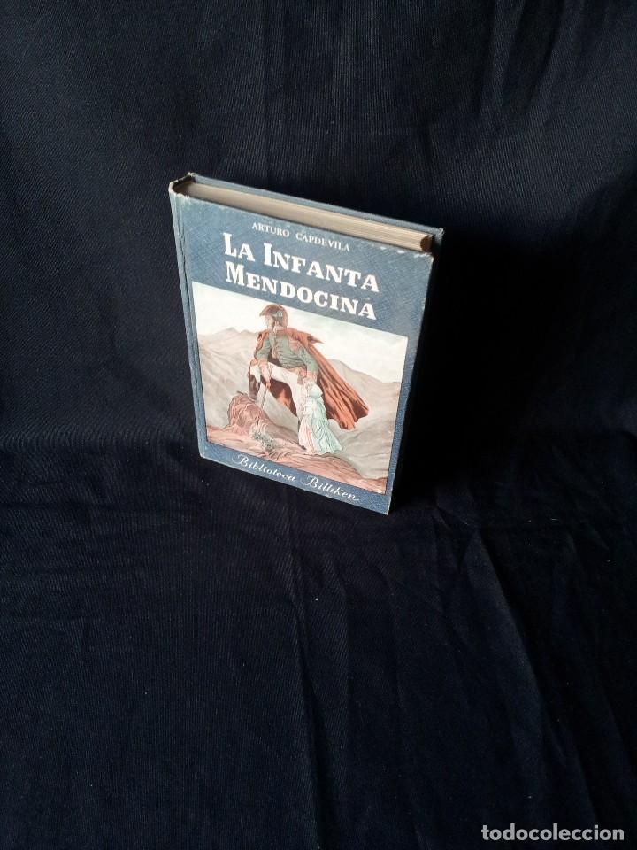 ARTURO CAPDEVILLA - LA INFANTA MENDOCINA - BIBLIOTECA BILLIKEN - ATLANTIDA DECIMA EDICION 1958 (Libros de Segunda Mano - Biografías)