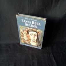 Libros de segunda mano: LUIS M. DE CADIZ - SANTA ROSA DE LIMA - BIBLIOTECA BILLIKEN - ATLANTIDA CUARTA EDICION 1958. Lote 120913163