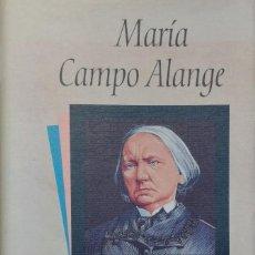 Libros de segunda mano: CONCEPCIÓN ARENAL / MARÍA CAMPO ALANGE. BARCELONA : CÍRCULO DE LECTORES, 1993. . Lote 120918447