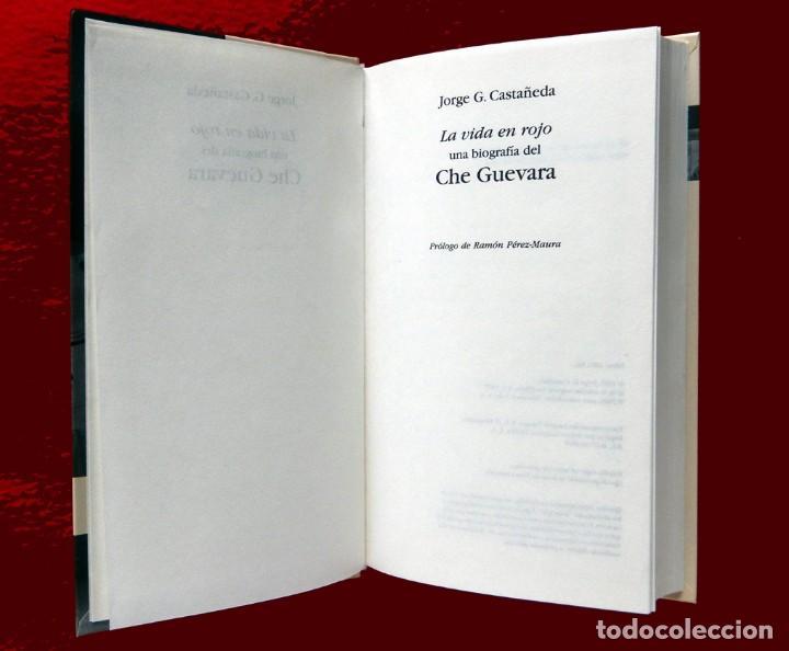 Libros de segunda mano: CHE GUEVARA, UNA VIDA EN ROJO - BIOGRAFIA, POR JORGE G. CASTAÑEDA, BIBLIOTECA ABC, EDIT FOLIO, NUEVO - Foto 3 - 121289039