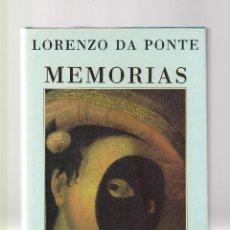 Libros de segunda mano: LORENZO DA PONTE - MEMORIAS - EDICIONES SIRUELA 1991 . Lote 122245383