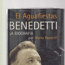 Libros de segunda mano: EL AGUAFIESTAS BENEDETTI - LA BIOGRAFIA - MARIO PAOLETTI - ALFAGUARA ED. / PRECINTADO. Lote 122245499