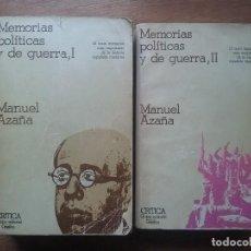 Libros de segunda mano: MANUEL AZAÑA, MEMORIAS POLITICAS Y DE GUERRA, 2 TOMOS, CRITICA GRIJALBO, 1978, GUERRA CIVIL. Lote 122267755